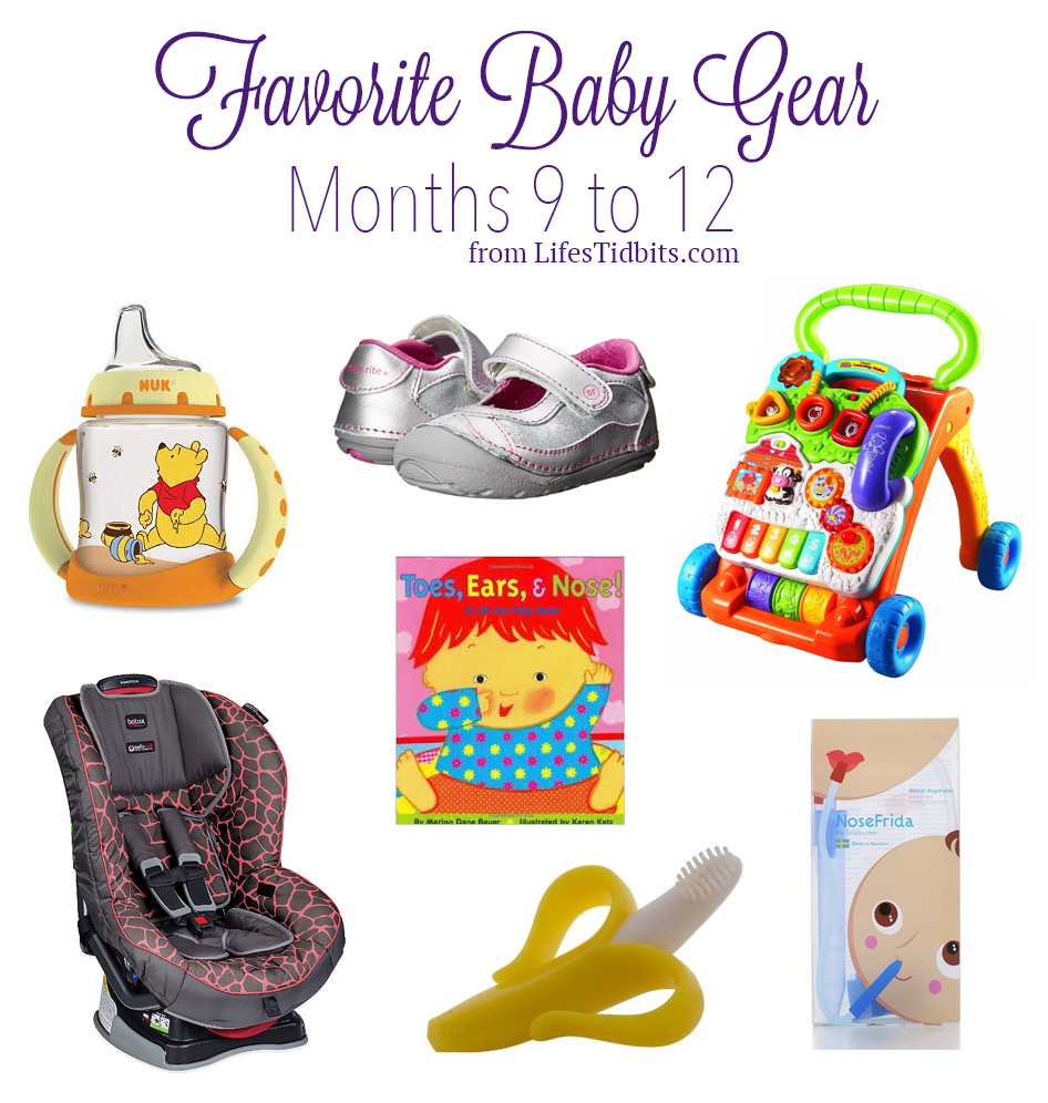 Favorite Baby Gear Months 9 to 12 | Life's Tidbits