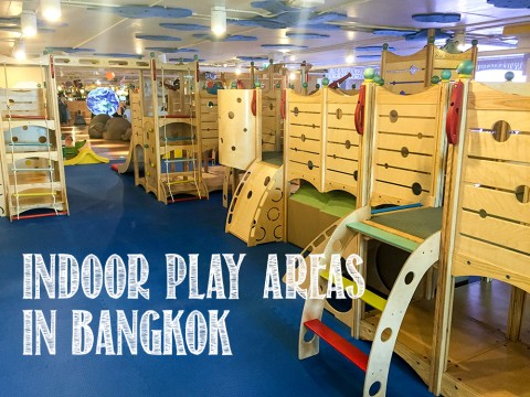 Indoor Play Areas for toddlers and children in Bangkok, Thailand. | Life's Tidbits