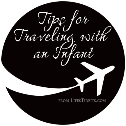 6 Tips to make traveling with an infant a little bit easier | Life's Tidbits