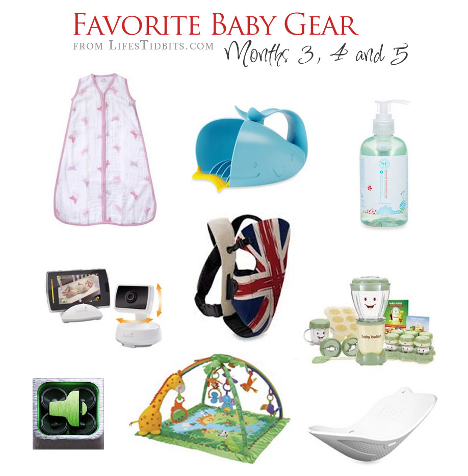 Favorite Baby Gear - Months 3, 4 and 5 | Life's Tidbits